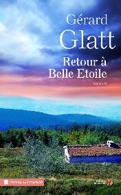 Retour à Belle étoile de Gérard Glatt